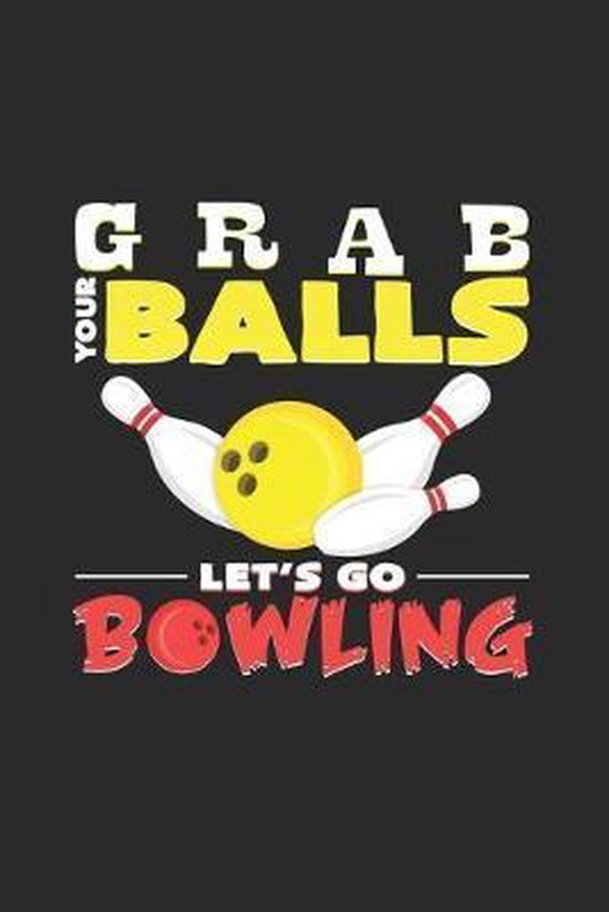 Grab your balls let`s go bowling: 6x9 Bowling - grid - squared paper - notebook - notes