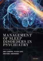 Management of Sleep Disorders in Psychiatry