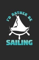 I'd rather be sailing: 6x9 Sailing - dotgrid - dot grid paper - notebook - notes