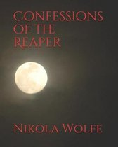 Confessions of the Reaper