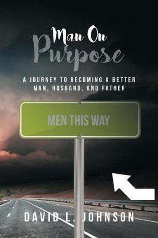 Man on Purpose
