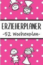 Erzieherplaner 52 Wochenplan: Erzieherplaner 2019 2020 - Terminkalender A5, Kindergarten & Kita Planer, Kalender