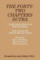 FORTY-TWO CHAPTERS SUTRA Core Teachings of the Buddha: Zen Talks by Thich Phuoc Tinh