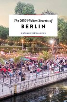500 Hidden Secrets of Berlin