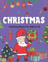 Christmas Coloring Book for Kids 6-12