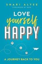 Love Yourself Happy