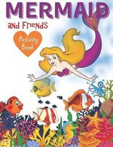 Mermaid and Friends Activity Book