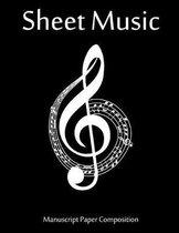 Sheet Music Manuscript Paper Composition: Kids Music Notebook School Music Lover Teacher and Student