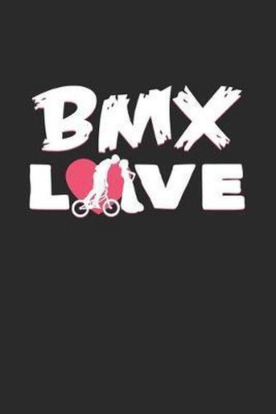BMX love: 6x9 BMX - grid - squared paper - notebook - notes