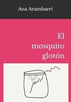 El mosquito glot�n
