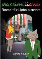 Massimiliano Rezept fur Liebe piccante