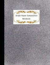 Graph Paper Composition Notebook: Quad Ruled graph 4x4 Quadrille Paper - Coordinate paper - grid paper - squared paper - math paper - Graph Paper