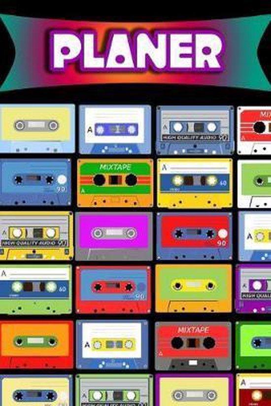 Planer: Terminplaner - Retro 80er Kassetten Mixtape - F�r Schule & Beruf - Meine Termine 52 Wochen (12 Monate) Sch�ler & Lehre