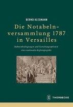Die Notabelnversammlung 1787 in Versailles