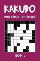 Kakuro 200 Ratsel mit Loesung Band 3