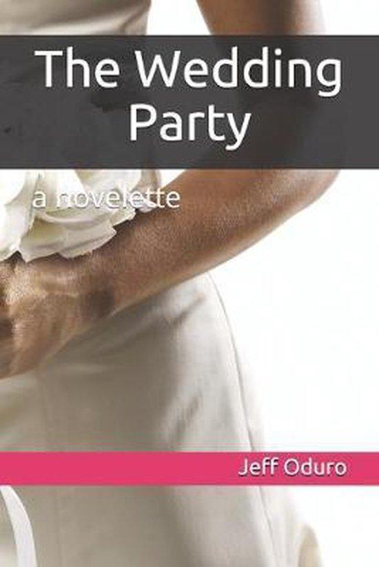 The Wedding Party: a novelette