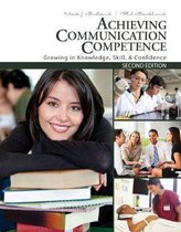 Achieving Communication Competence