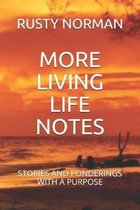 More Living Life Notes