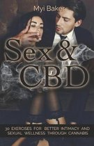Sex and CBD: 30 Exercises For Better Intimacy and Sexual Wellness Through Cannabis
