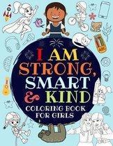 I Am Strong, Smart & Kind