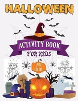 Halloween Color And Activity Book: Workbooks Kids for Halloween season