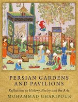 Persian Gardens and Pavilions