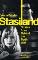 Stasiland : Stories From Behind The Berlin Wall