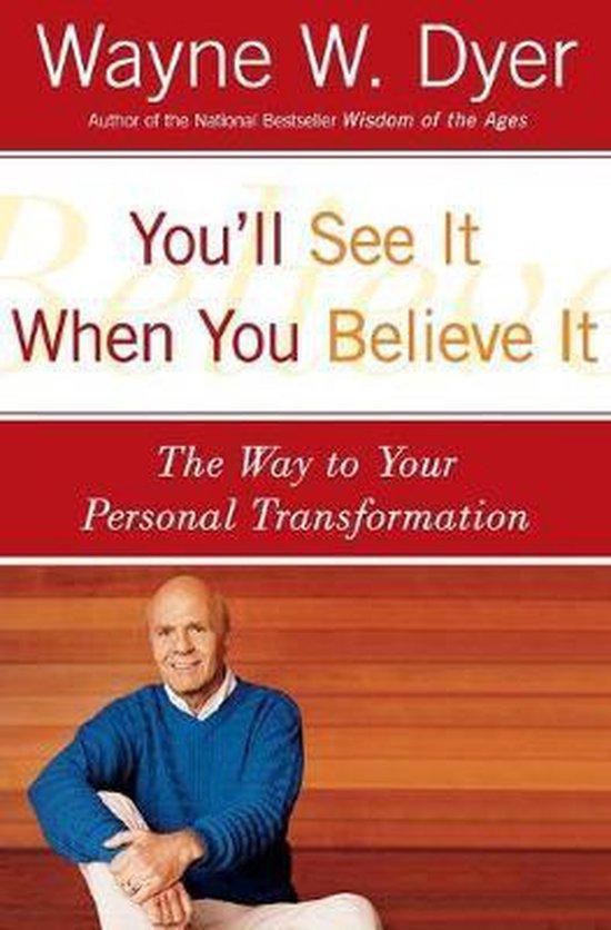 Boek cover Youll See It When You Believe It van Wayne Dyer (Paperback)