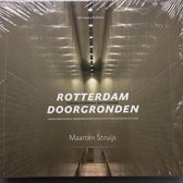 Understanding Rotterdam