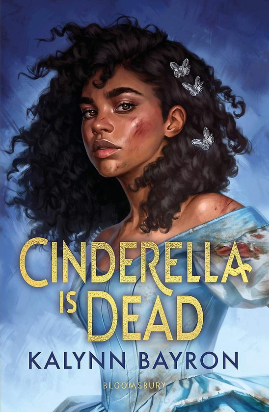 Boek cover Cinderella Is Dead van Kalynn Bayron (Paperback)