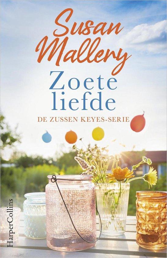 Boek cover Zoete liefde van Susan Mallery (Paperback)