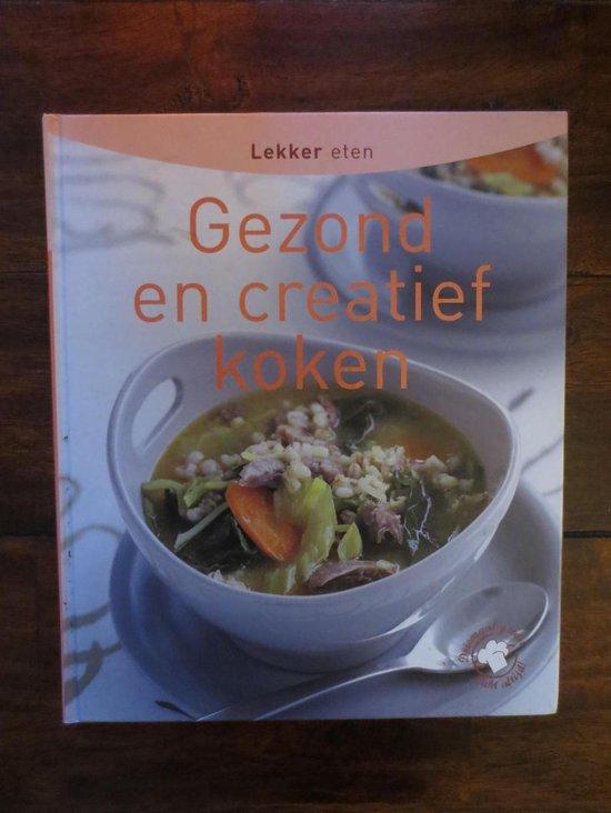 Boek cover Gezond en creatief koken van  (Hardcover)