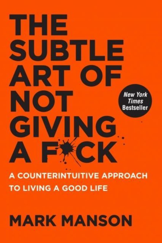 Boek cover The Subtle Art of Not Giving a F*ck van Mark Manson (Hardcover)