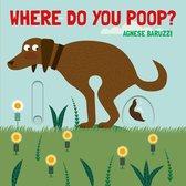 Where Do You Poop?