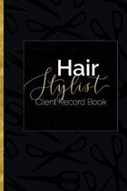 Hair Stylist Client Record Book: Organizer for Small Salon Business