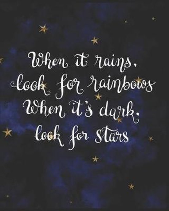 When It Rains Look for Rainbows When It's Dark Look for Stars: Gifts for Girls Doodle Diary Dark Blue Galaxy Motif with Writing Prompts