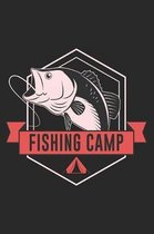 Fishing Camp: Must Have Fishing Log Book for A Serious Fisherman to Record Fishing Trip Experiences Adventures