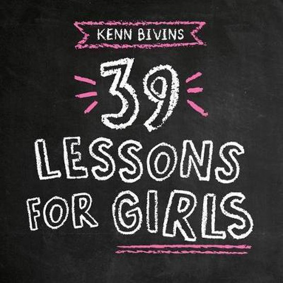 39 Lessons for Girls