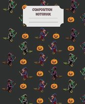 Composition Notebook: A scary notebook for Halloween Themed Notebook / Perfect for Party Favors, School Notes, Gifts, Diary, Creative Writin