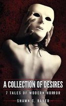A Collection of Desires