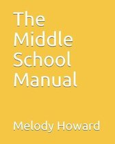 The Middle School Manual