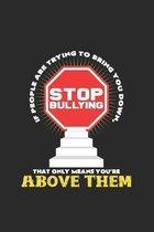 Stop Bullying: 6x9 Anti-Bullying - dotgrid - dot grid paper - notebook - notes