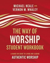 The Way of Worship Student Workbook
