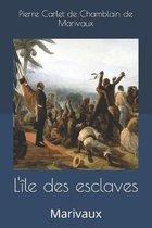 L'�le des esclaves: Marivaux