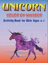 Unicorn Color by Number Activity Book for Girls Ages 4-7