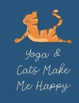 Yoga and Cats Make Me Happy