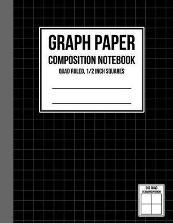 Graph Paper Notebook 1/2 inch Squares: Graph Paper Composition Notebook, Graph Book for Math, Graph Paper Notebook for Student, Math Composition Noteb