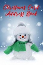 Christmas Card Address Book: Six Year Christmas Card List And Tracker For Cards You Send And Receive, Holiday Cards