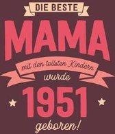 Die Beste Mama wurde 1951 geboren: Wochenkalender 2020 mit Jahres- und Monats�bersicht und Tracking von Gewohnheiten - Terminplaner - ca. Din A5