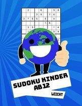 Sudoku Kinder Ab 12 Leicht: 100 R�tsel - R�tselblock Mit L�sungen 9x9 - Grundschule